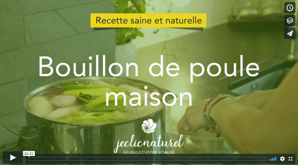 Recette en vidéo du bouuillon de poule - Programe Je Cuisine Naturel