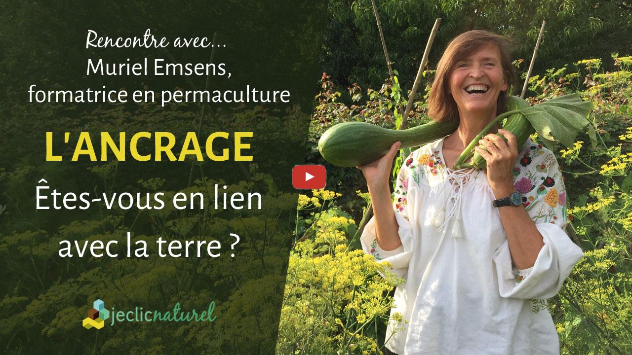 Etes-vous en lien avec la terre ? Parlons d'ancrage avec Muriel Emsens